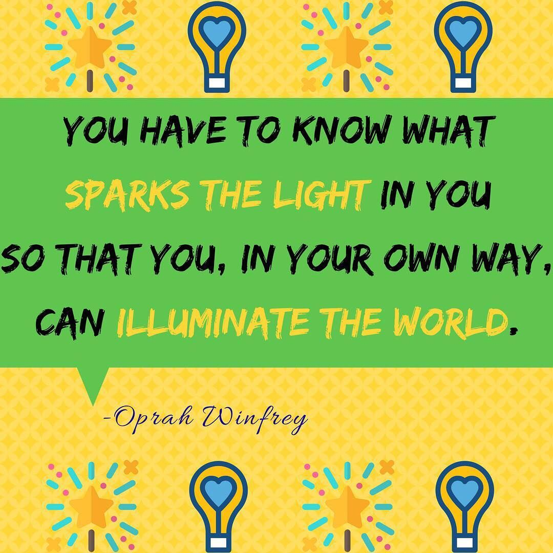What Sparks The Light In You