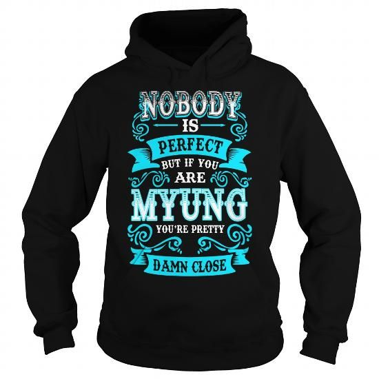 Cool MYUNG MYUNGYEAR MYUNGBIRTHDAY MYUNGHOODIE MYUNG NAME MYUNGHOODIES  TSHIRT FOR YOU Shirts & Tees