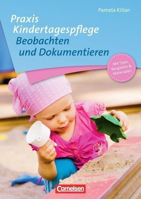 Praxis Kindertagespflege Beobachtung Und Dokumentieren Kinder Tag Kinder Bucher