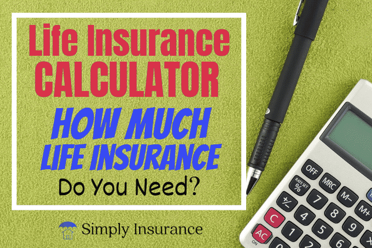 Use our life insurance calculator If you're not sure about ...