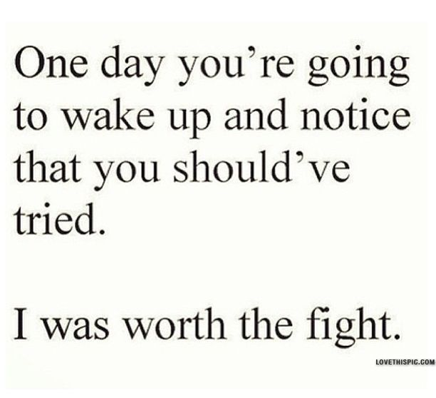 I Was Worth the Fight