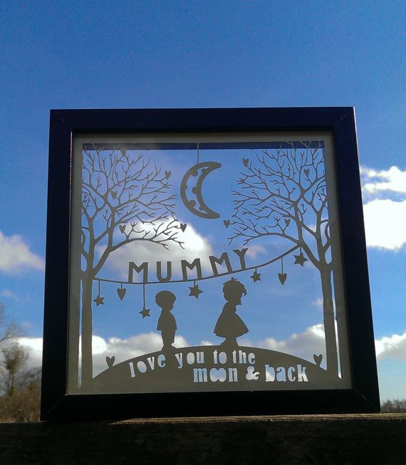 iMake 'I Love You to the Moon and Back Mummy' Papercut in ...