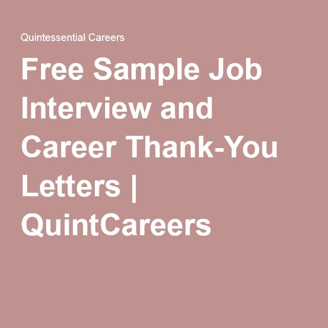Free Sample Job Interview and Career Thank-You Letters - sample interview thank you letter