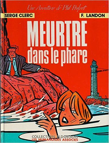 Meurtre dans le phare (Phil Perfect): Serge Clerc: 9782731603835: Amazon.com: Books