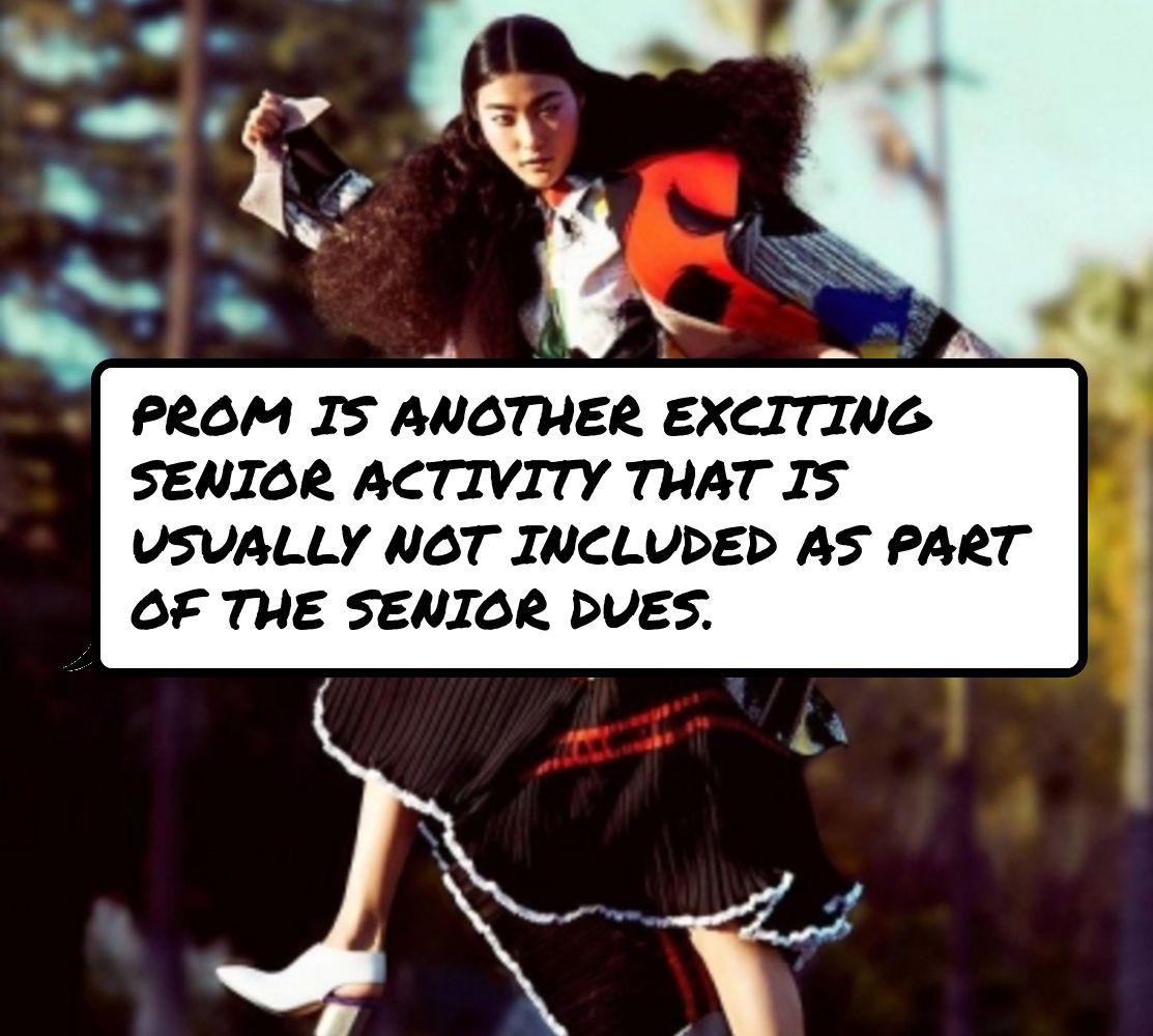 Prom Is Another Exciting Senior Activity That Is Usually