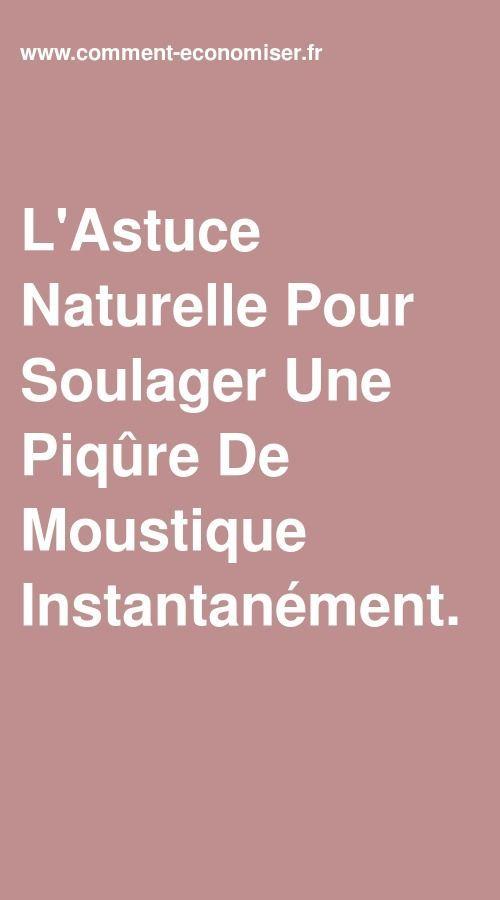 L'astuce naturelle pour soulager instantanément une piqûre de moustique.   – Bienfaits des Produits Naturels