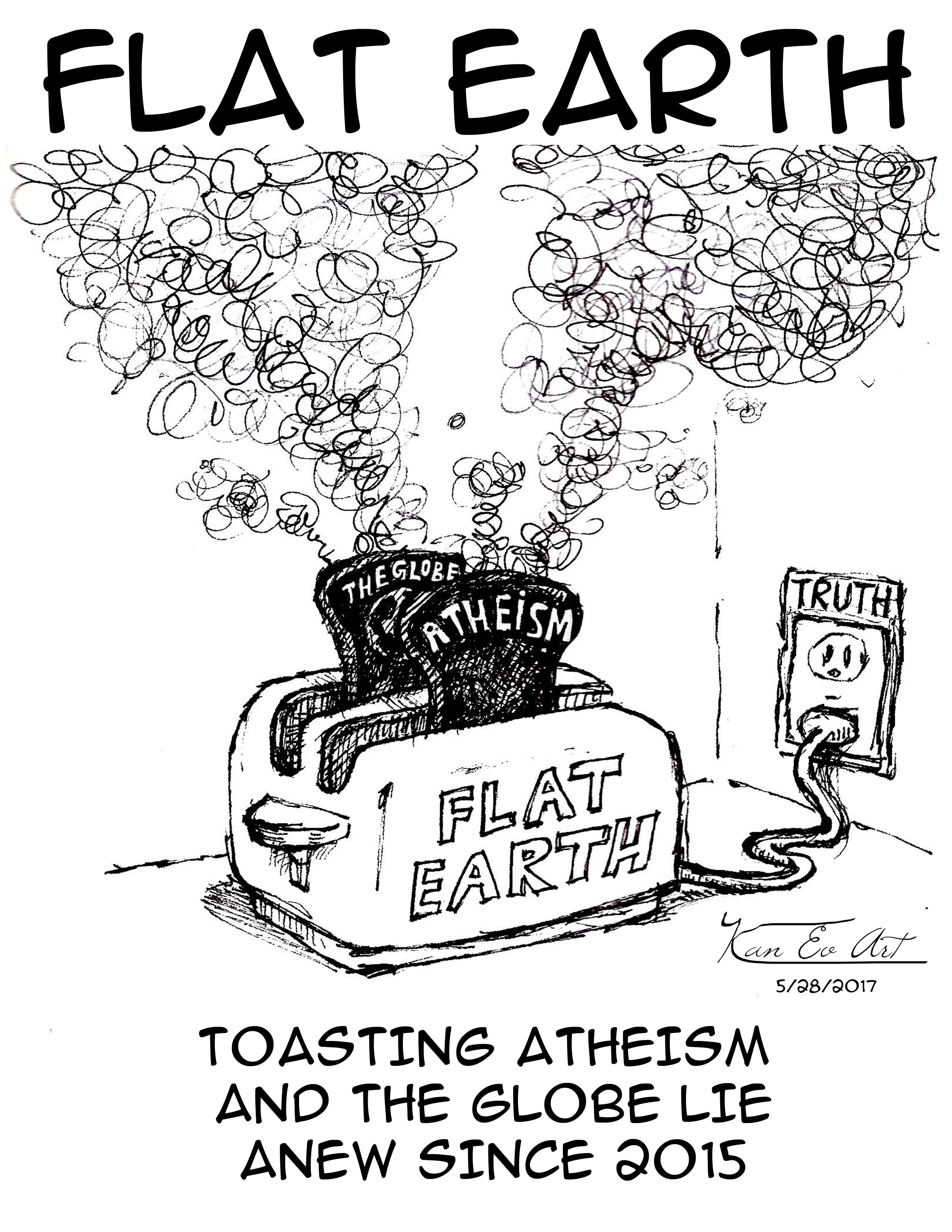 Nothing toast atheism and the globe lie like the Truth of