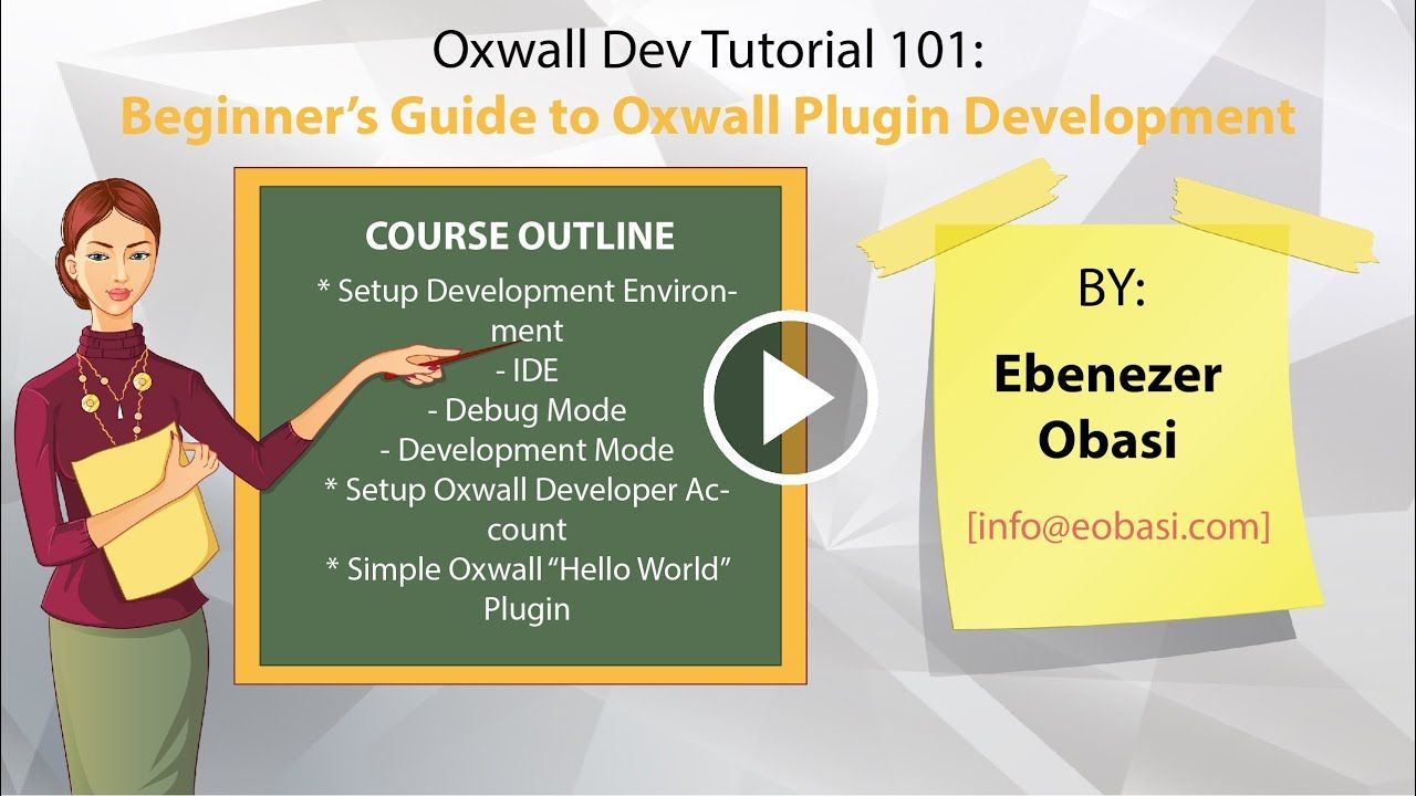 Course 101 beginners guide to oxwall plugin development