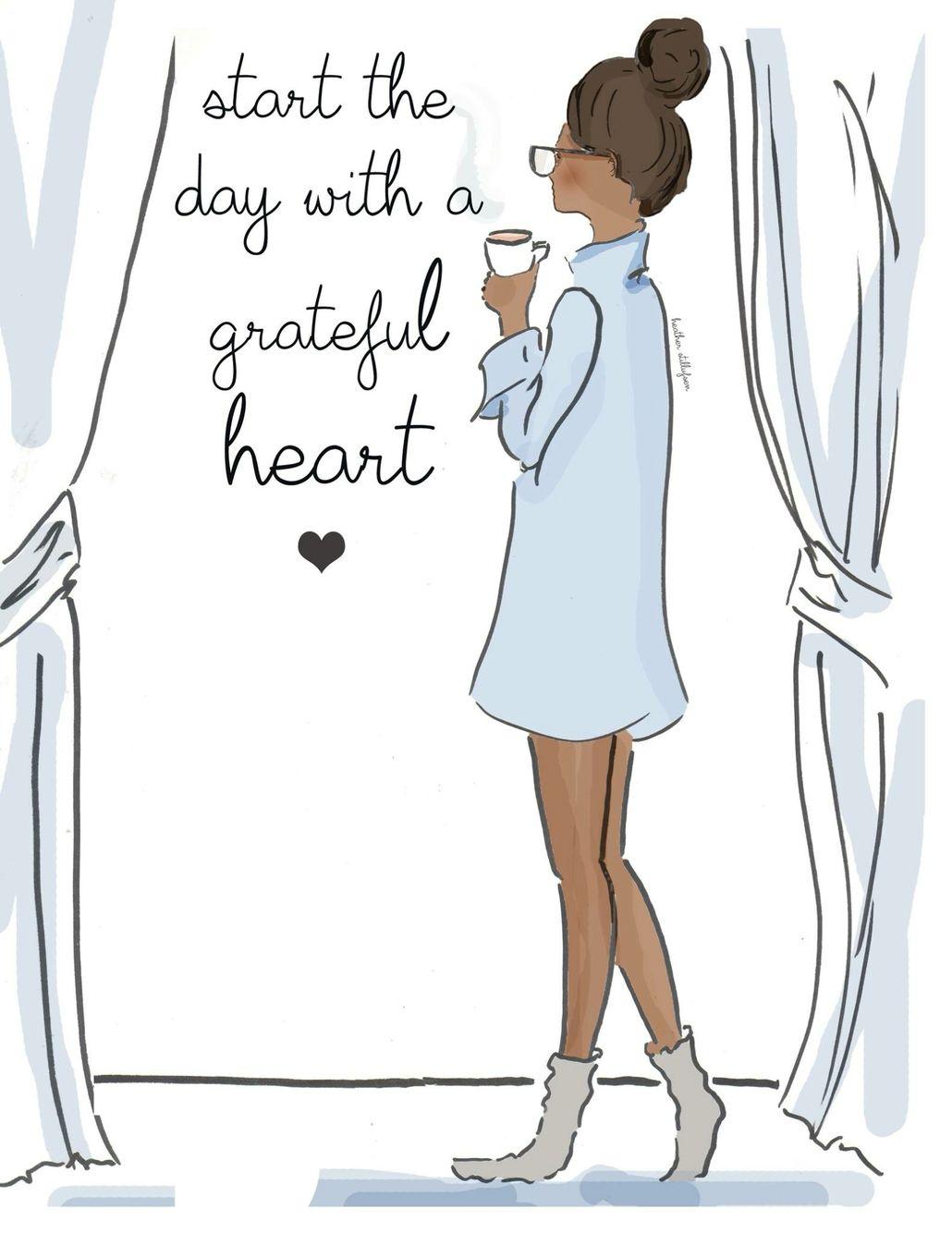 Comienza el día con un corazón agradecido☺ ~ Rose Hill Designs by ...