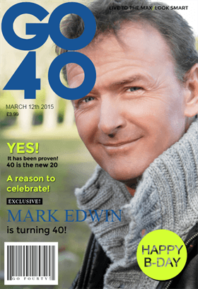 Go 40 Mens Magazine Cover Birthday Card Free Greetings Island Free Printable Birthday Cards Birthday Card Printable 40th Birthday Cards