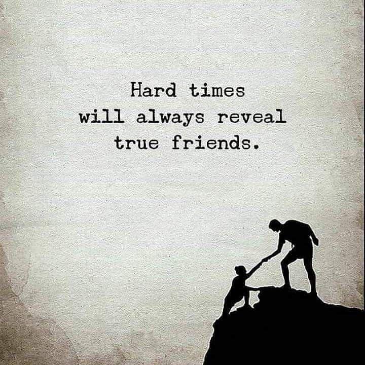 English Quotes True Friends Quotes Quotes About Hard Times Quotes About Strength In Hard Times