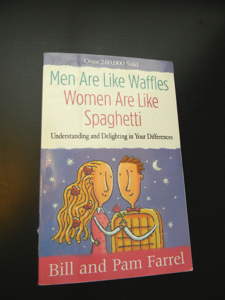 Men Are Like Waffles--Women Are Like Spaghetti: Understanding and Delighting in