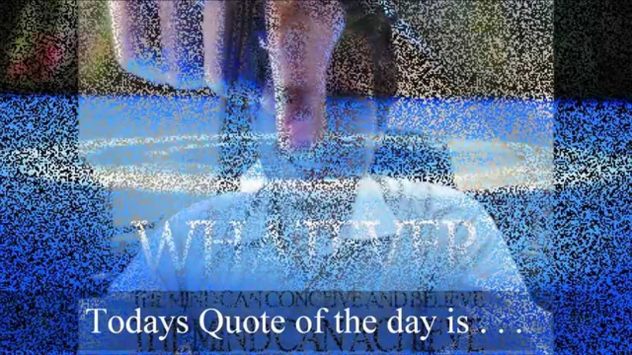 Inspirational quote of the day video. Quote originating from Napoleon Hill. Posted by Andrew C. Petersen. See this and more at www.honorablecampaigns.com. Please Subscribe!