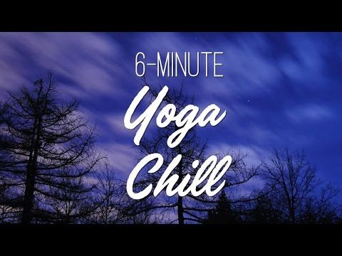 Songs : Yoga Music 6-Minute Yoga Chill - Yoga With Adriene  #Yoga Fitness & Diets : Move it Or Lose...