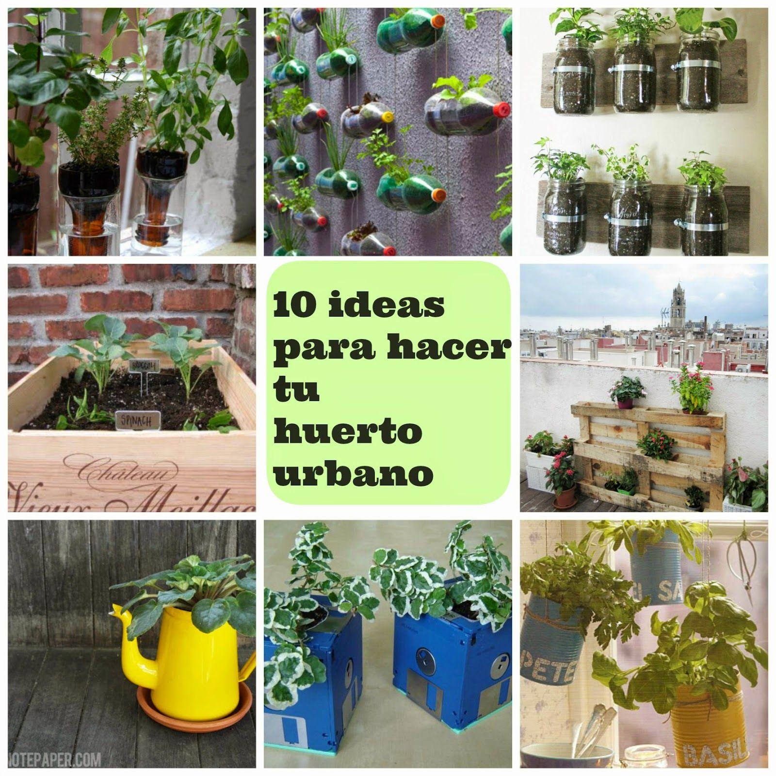Manzanaterapia 10 ideas para hacer tu huerto urbano jardiner a pinterest huerto urbano - El huerto en casa ...