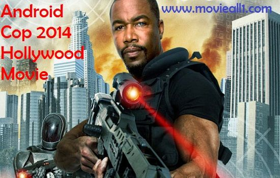 Android Cop is an American action movie.