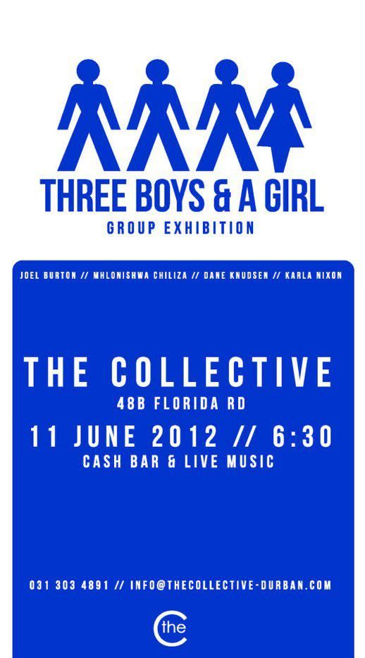 Three Boys and a Girl. Opening 11 June 2012.