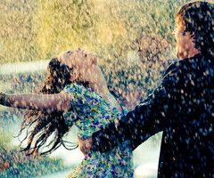 He will dance with me in the pouring rain.