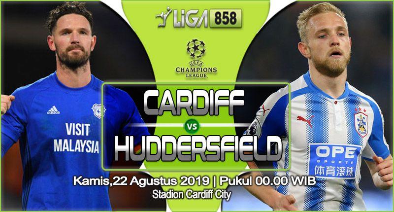 Prediksi Cardiff City Vs Huddersfield Town 22 Agustus 2019 Dengan Gambar Cardiff 22 Agustus