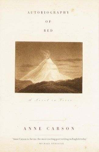 The Autobiography of Red (Vintage Contemporaries) by Anne Carson, http://www.amazon.com/dp/B00BH0VSO4/ref=cm_sw_r_pi_dp_52Vlub1A1XZ31