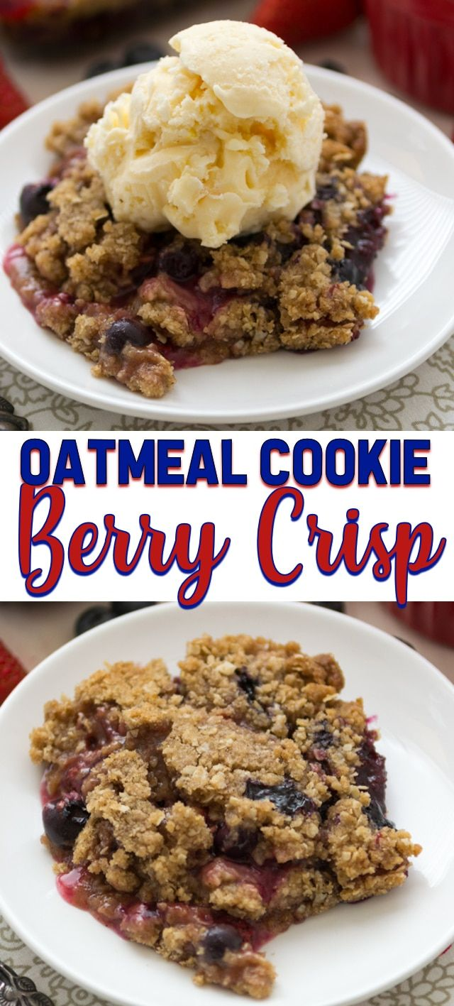 Berry Crisp with Oatmeal Cookie Crumble - Crazy for Crust