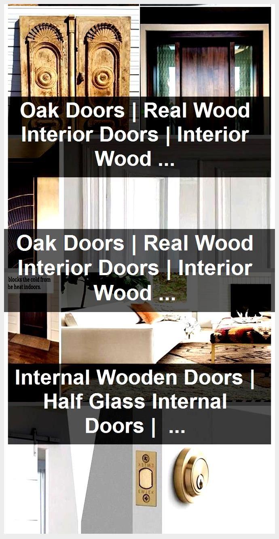 Photo of Oak Doors | Real Wood Interior Doors | Interior Wooden Doors With Glass Panels,  #doors #Glas…