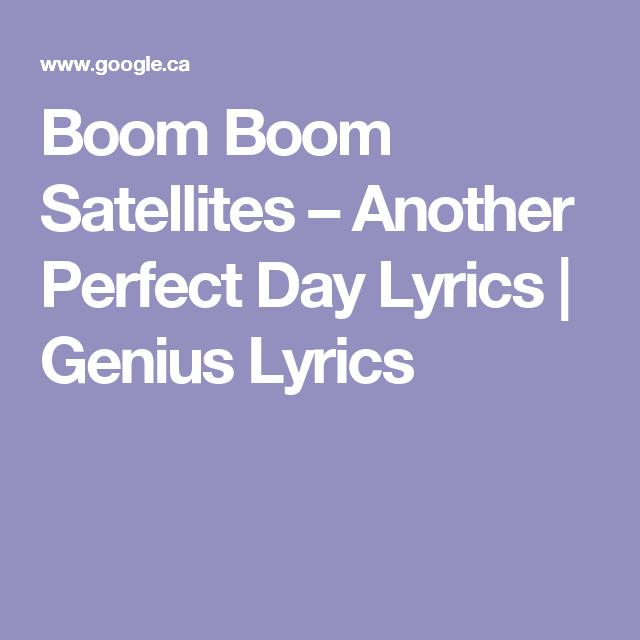 BoomBoom Satellites – Another Perfect Day Lyrics | Genius Lyrics
