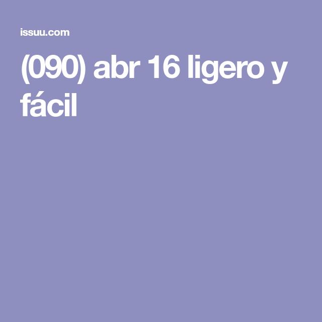 (090) abr 16 ligero y fácil