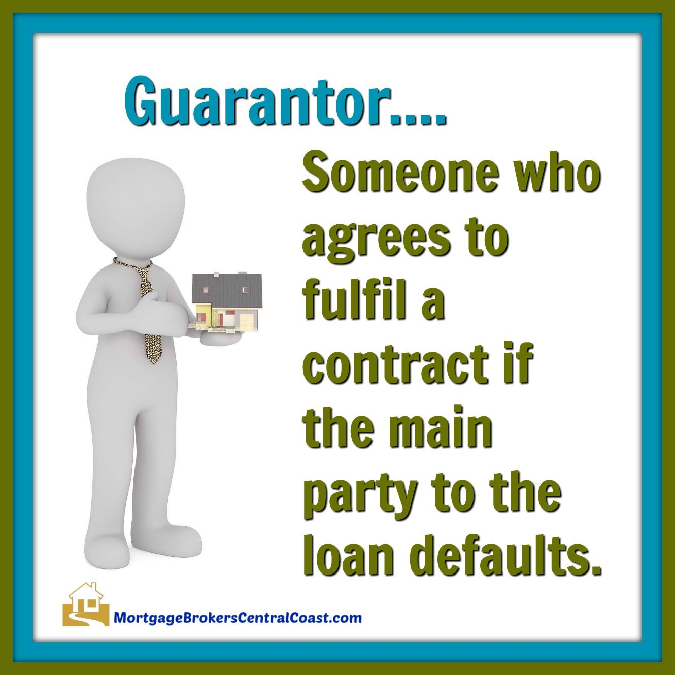 Guarantor Someone Who Agrees To Fulfil A Contract If The Main