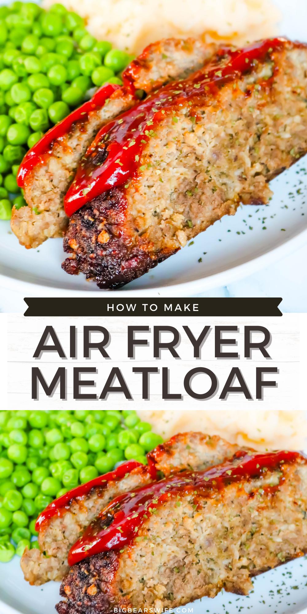 Air Fryer Meatloaf Recipe In 2021 Meatloaf How To Cook Meatloaf Air Fryer