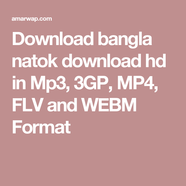 Download bangla natok download hd in Mp3, 3GP, MP4, FLV and WEBM Format