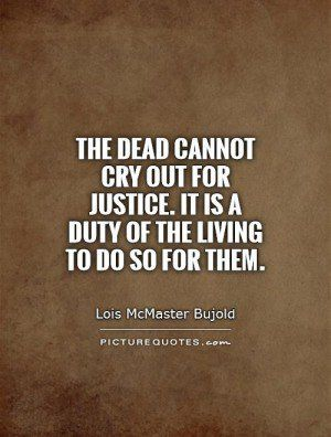 Justice Quotes Justice Prevails Quotes. QuotesGram | Wisdom / Truths / Insights  Justice Quotes