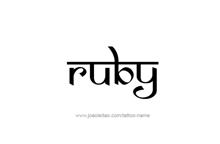 Ruby Name Tattoo Designs Ruby Tattoo Name Tattoo Designs Name Tattoos