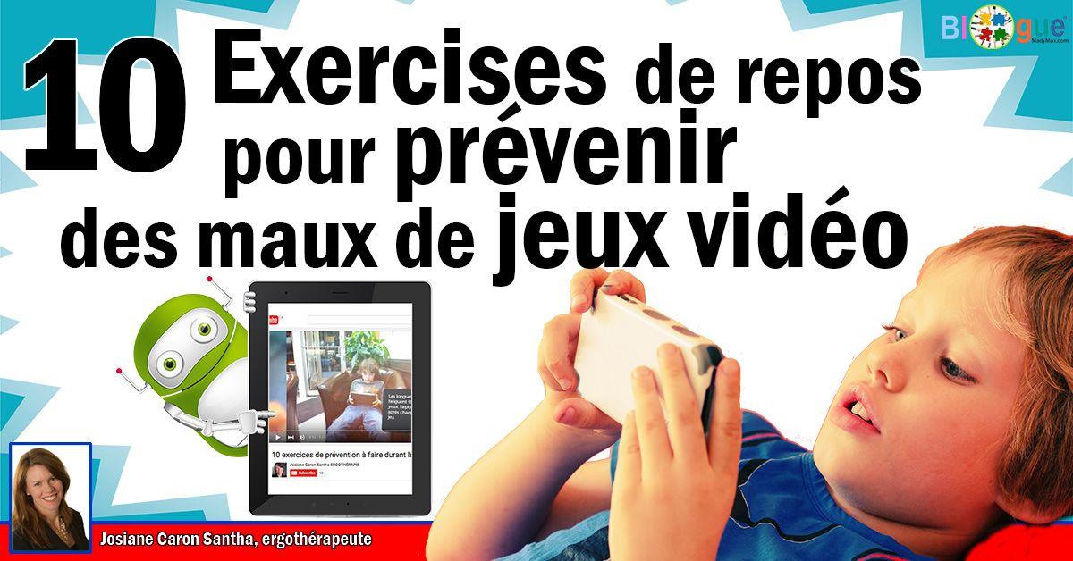 10 exercises de repos pour prévenir des maux de jeux vidéo - MadyMax