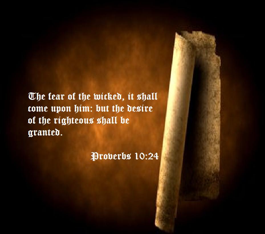 Proverbs 10:24