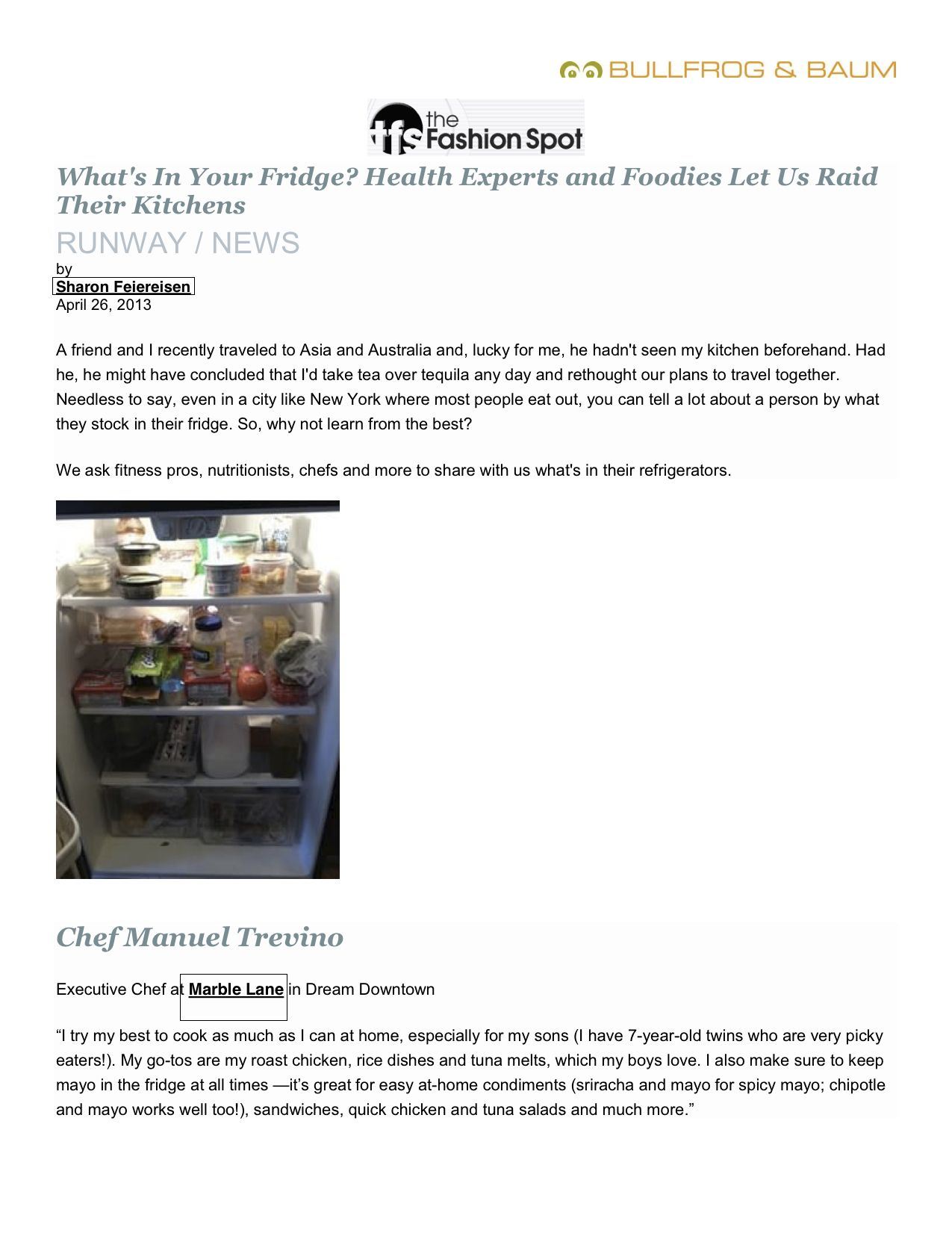 The Fashion Spot 2013  What's in Your Fridge? Health Experts and Foodies Let Us Raid Their Kitchens  Marble Lane at Dream Downtown, NYC  www.marblelane.com