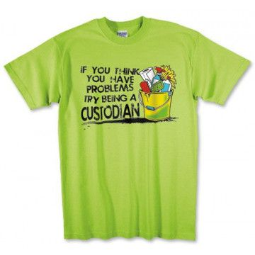 Photo Of T Shirt For School Custodian Workers #custodianappreciationgifts