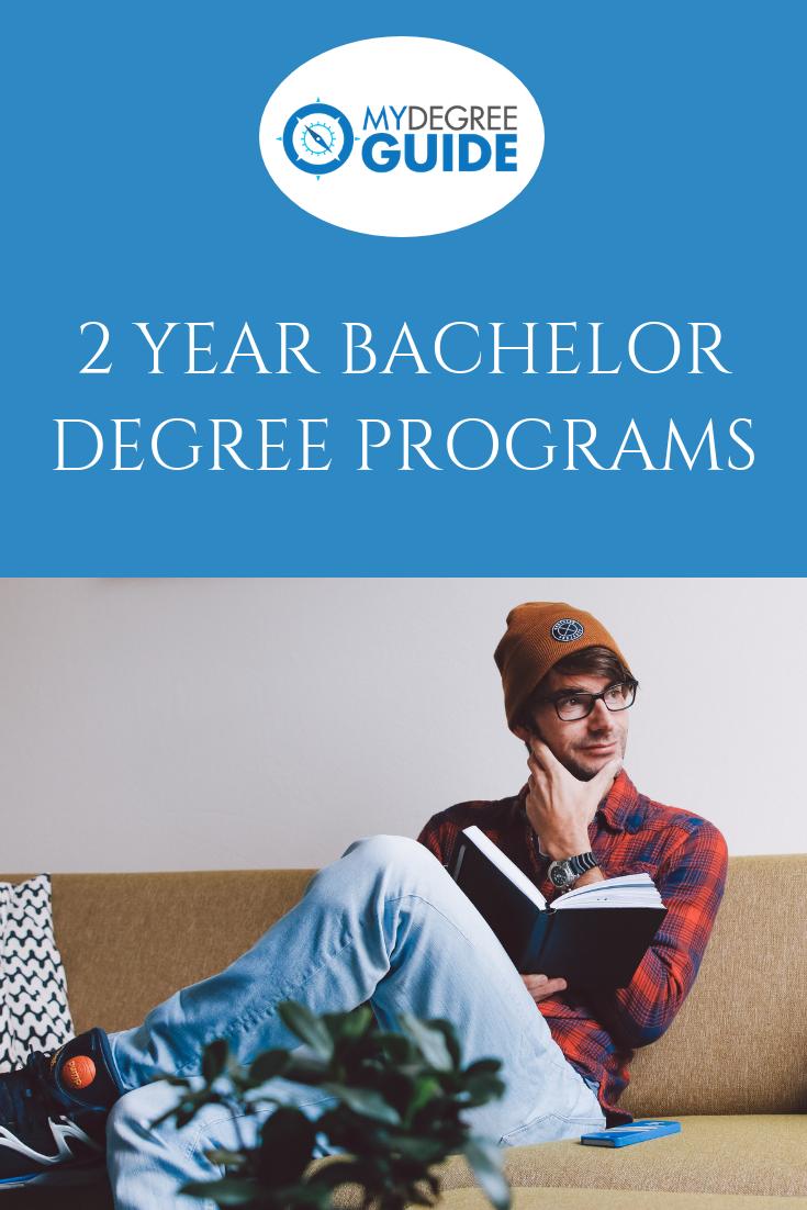 2 Year Bachelor Degree Programs [2020 Ultimate Guide