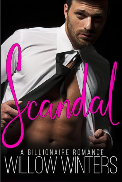 Scandal: A Bad Boy Billionaire Romance | Giveaway E-Books in