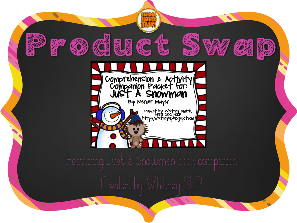 Schoolhouse Talk Just A Snowman Product Swap