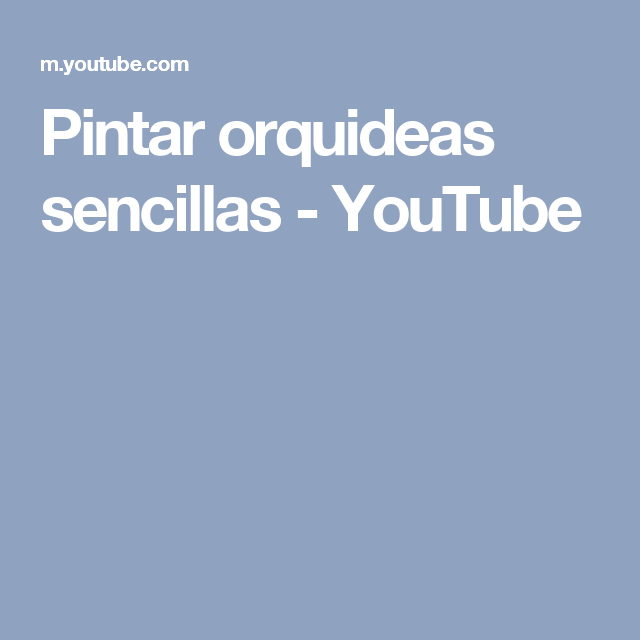 Pintar orquideas sencillas - YouTube