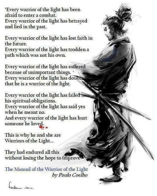 Pin By Ginine Smith On Troy Warrior Of The Light Warrior Quotes