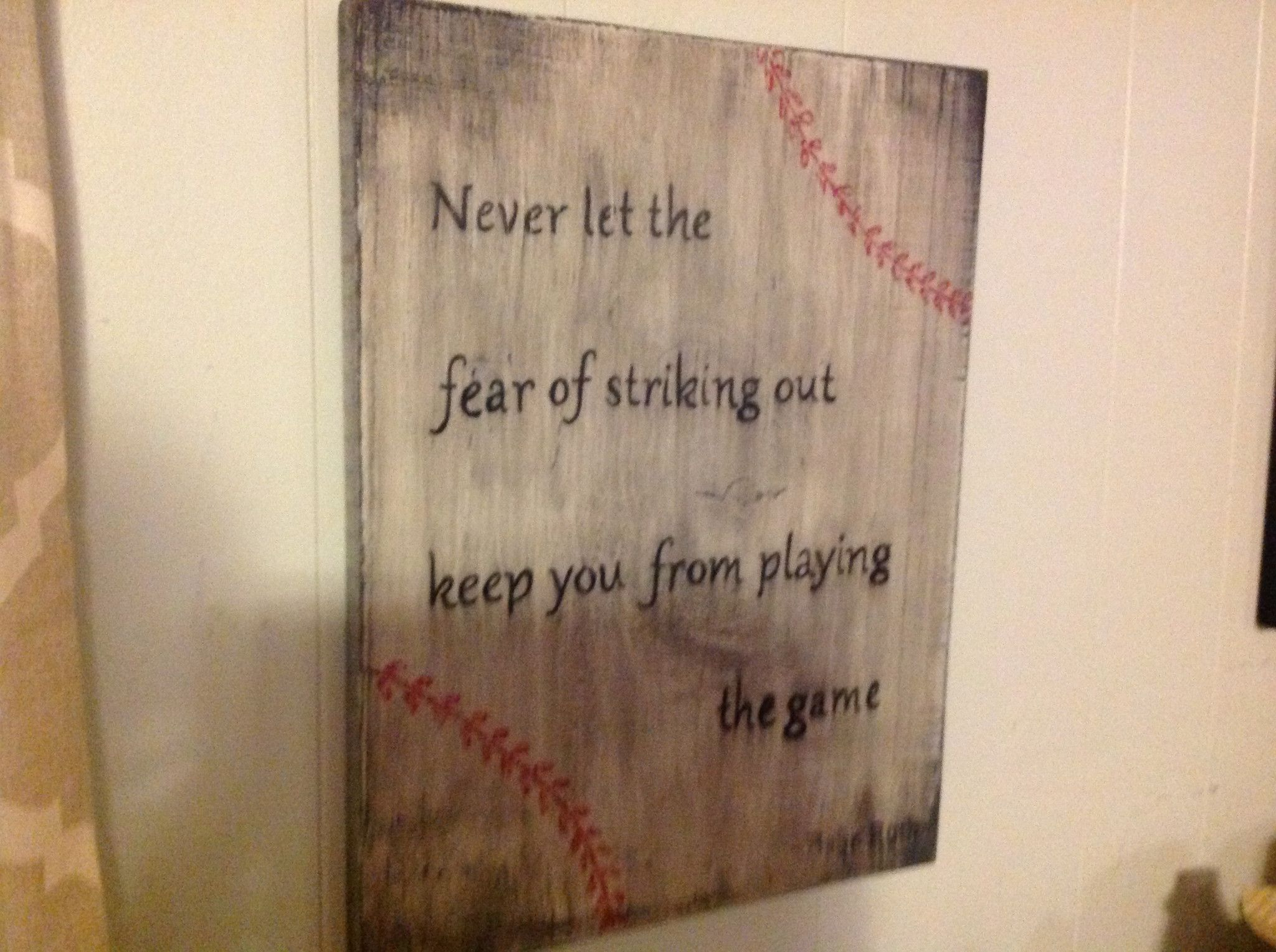 Baseball sign wooden signs you from and signs