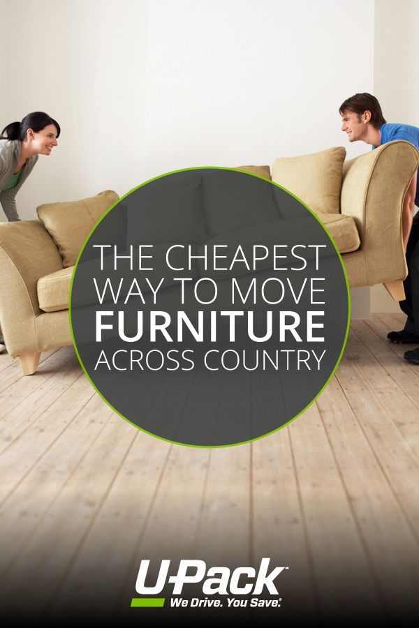 Learn How To Move Your Furniture Across Country In A Way That's Easy Awesome Cheapest Way To Move Furniture Across Country Model
