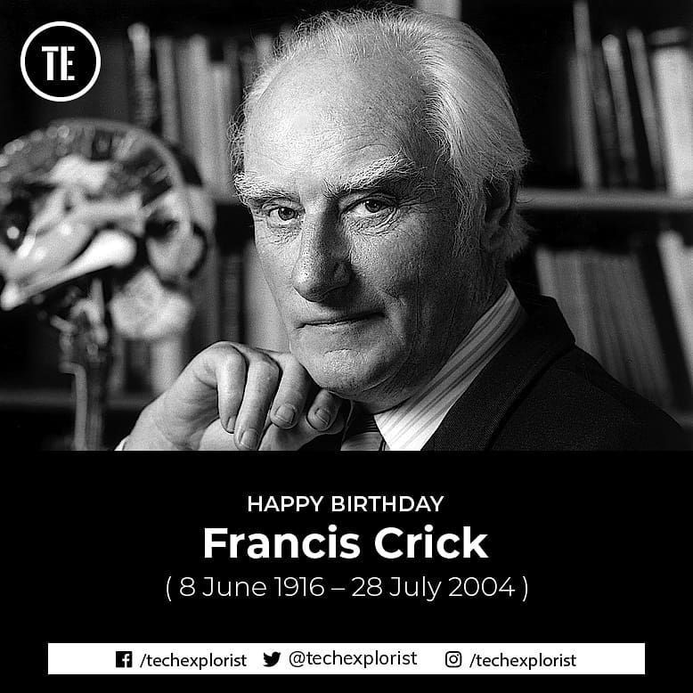 Happy Birthday Francis Crick Is Best Known For His Work With James Watson Which Led To The Identification Of The Structu In 2020 Physiology Nobel Prize James Watson