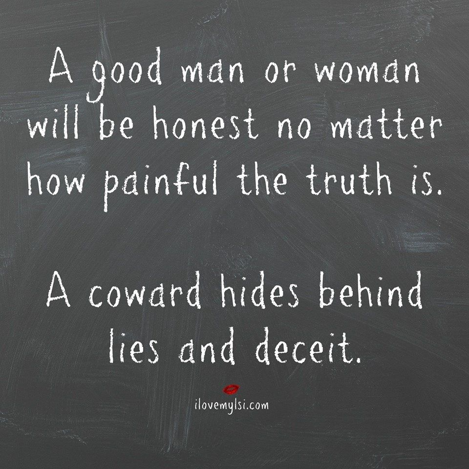 Girls Lie Quotes: A Coward Hides Behind Lies And Deceit