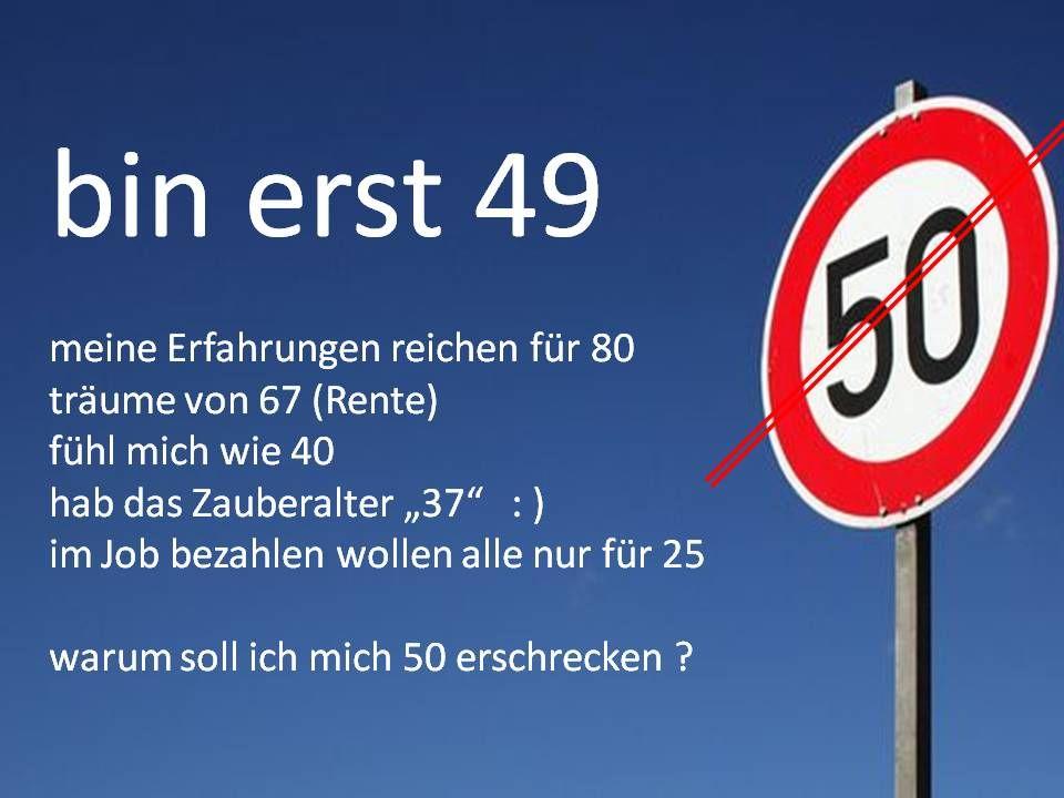 Erst 49 Spruche Zum Geburtstag Geburtstag Lustig Geburtstag