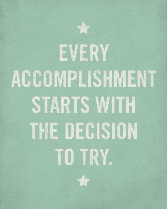 Quote Posters  Every Accomplishment Starts with the Decision | Etsy