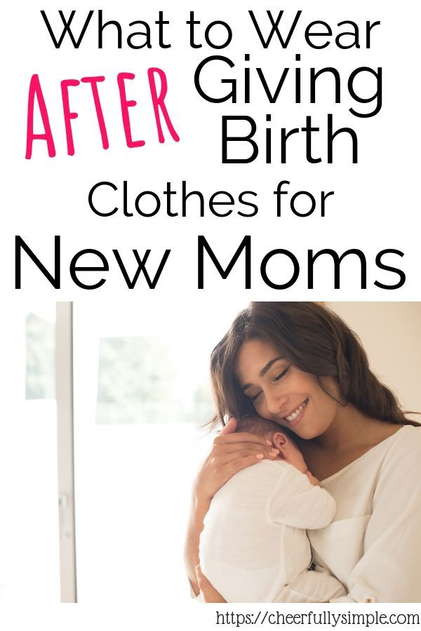What to Wear After Giving Birth   After giving birth Mom ...