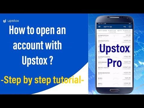 How to open a Demat and trading account with Upstox